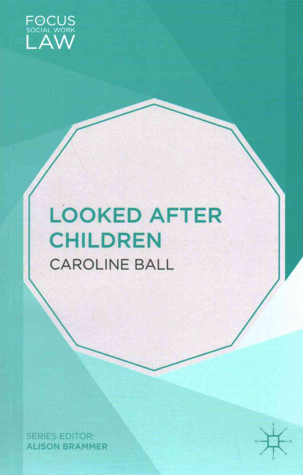 Looked After Children By Ball, Caroline