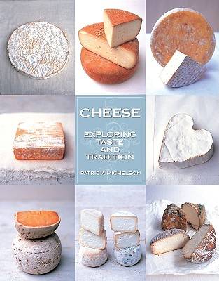 Cheese By Michelson, Patricia/ Linder, Lisa (PHT)